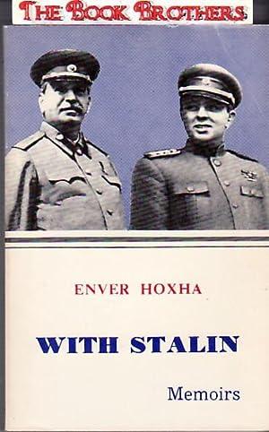 With Stalin: Memoirs: Hoxha, Enver