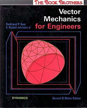 Vector Mechanical Engineering : Dynamics SI: Ferdinand P. Beer;E.Russell