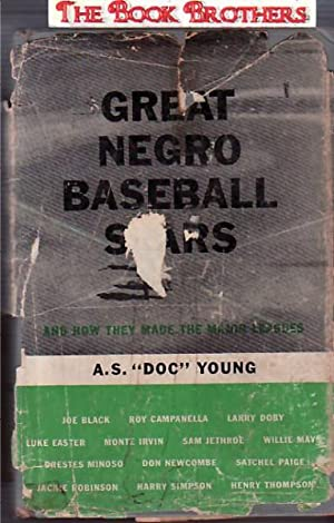Great Negro Baseball Stars:and How They Made The Major Leagues: A.S.