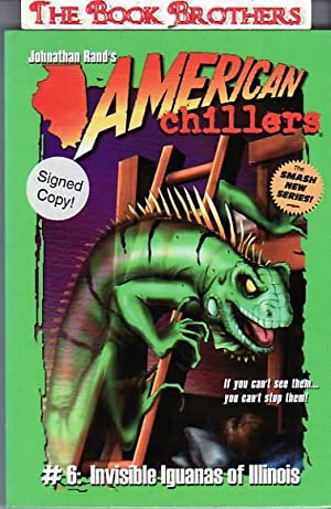 American Chillers;Invisible Iguanas of Illinois:#6: Johnathan Rand