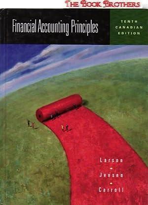 Financial Accounting Principles:Tenth Canadian Edition: Larson, Kermit D.;