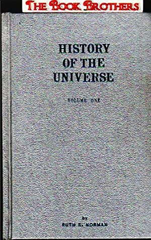 History of the Universe, Volume 1;And You a Star Traveler: Ruth E. Norman