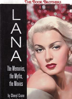 LANA: The Memories, the Myths, the Movies: Crane, Cheryl; De La Hoz, Cindy