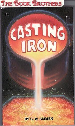 Casting Iron: Ammen,C.W.