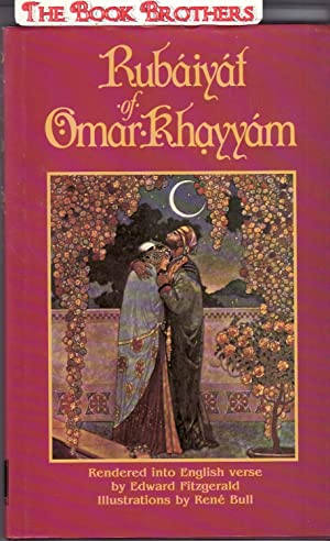 Rubaiyat of Omar Khayyam: Omar Khayyam, (Rendered