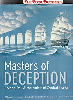 Masters of Deception: Escher, Dali & the: Seckel, Al