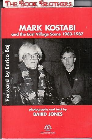 Mark Kostabi and the East Village Scene: Jones,Baird