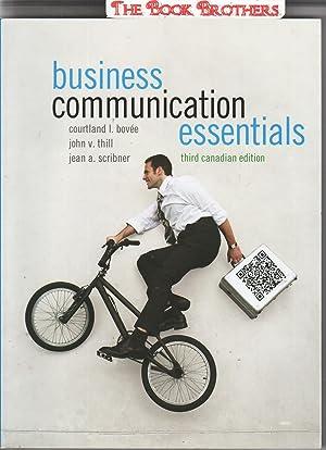 Business Communication Essentials (Third Canadian Edition): Bovee,Courtland L;Thill,John V.;Scribner,Jean