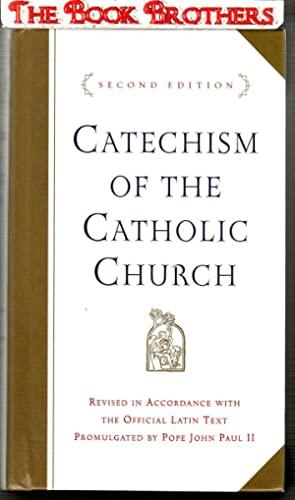 Catechism of the Catholic Church;Revised in Accordance: U.S. Catholic Church