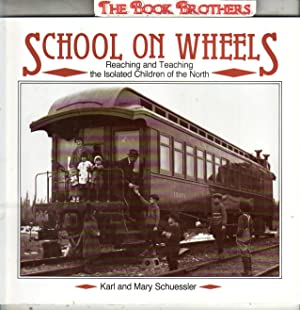School on Wheels:Reaching and Teaching the Islolated: Schuessler,Karl & Mary