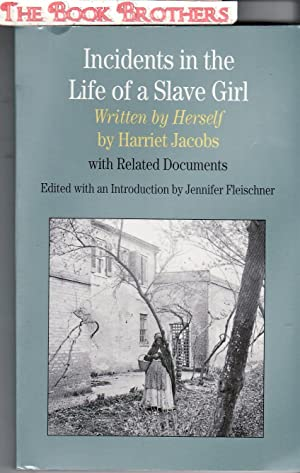 Incidents in the Life of A Slave: Jacobs, Harriet