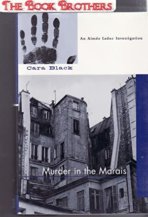 Murder in the Marais (Aimee Leduc Investigations, No. 1) (SIGNED): Black, Cara