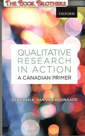 Qualitative Research in Action: A Canadian Primer: van den Hoonaard,