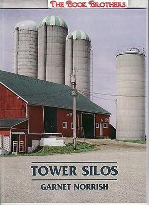Tower Silos: Norrish,Garnet