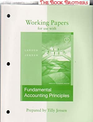 Working Papers for Use with Fundamental Accounting: Jensen, Tilly; Larson,