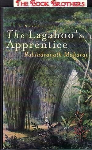 The Lagahoo's Apprentice: Maharaj, Rabindranath