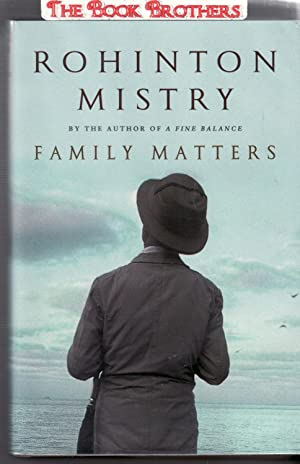 An analysis of the novel family matters by rohinton mistry