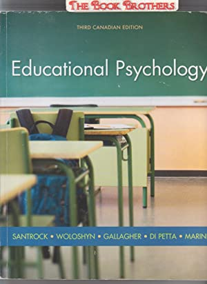 Educational Psychology (Third Canadian Edition): Santrock,John W.;Woloshyn,Vera E.;Gallagher,Tiffany