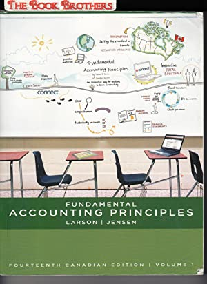 Fundamental Accounting Principles, Volume 1,Fourteenth Canadian Edition(: Larson,Kermit D.;Jensen,Tilly