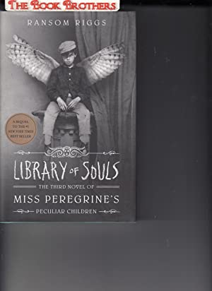 Library of Souls;Miss Peregrine's Home for Peculiar: Ransom Riggs