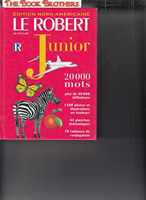 Le Robert Dictionnaire Junior (French Dictionary): Bruno de Besse;