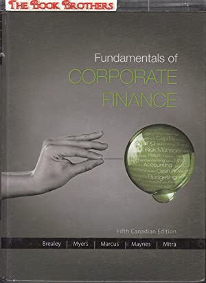 Fundamentals of Corporate Finance (Fifth Canadian Edition): Richard,A.Brealey;Stewart C. Myers;Alan