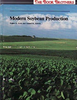 Modern Soybean Production:Second Edition: Walter O. Scott,Samuel