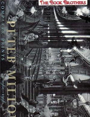 Peter Milton: Complete Prints, 1960-1996: Johnson, Robert Flynn;Milton, Peter