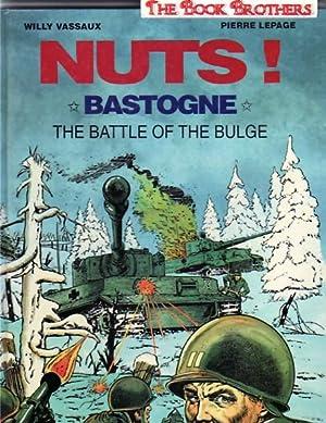 Nuts,Bastogne,The Battle of the Bulge: Willy Vassaux,Pierre LePage