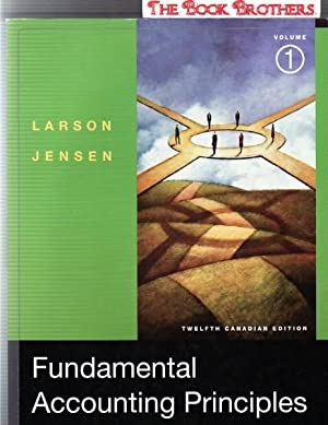Fundamental Accounting Principles,Volume 1,Twelfth Edition: Larson, Kermit D.;
