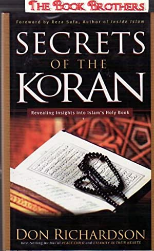Secrets of the Koran: Revealing Insight into: Don Richardson