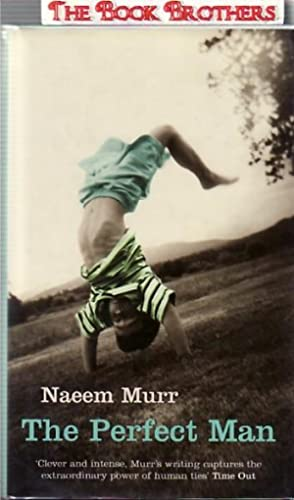 The Perfect Man: Murr, Naeem