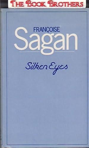 Silken Eyes: Sagan, Francoise
