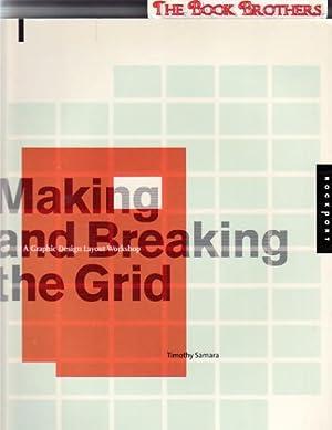 Making And Breaking The Grid: Samara, Timothy