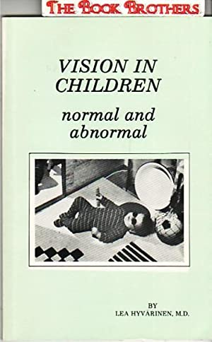 Vision in Children:Normal and Abnormal: Hyvarinen,Lea;MD