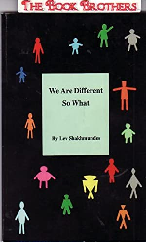 We Are Different, So What: Shakhmundes, Lev