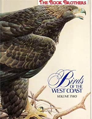 Birds of the West Coast:Volume 2: Lansdowne, J. Fenwick; Forward By H.R.H. The Prince Philip,Duke ...