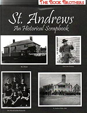 St.Andrews:An Historical Scrapbook: Sullivan,David; Editor