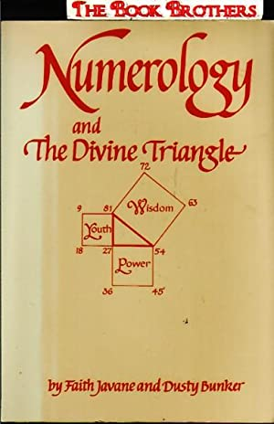 Numerology and the Divine Triangle: Javane, Faith; Bunker,