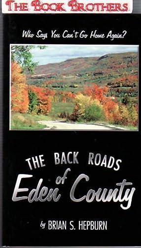 The Back Roads of Eden County: Hepburn, Brian