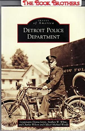 Detroit Police Department;Images of America: Jarvis, Donna, Lt;Wilson, Charles;Woody, Michael;White...