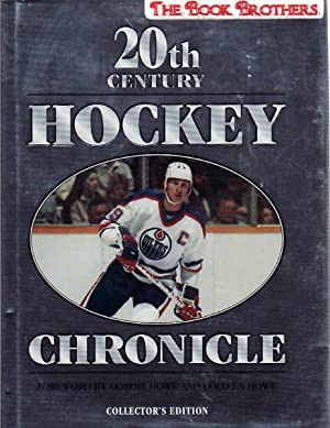 20th Century Hockey Chronicle:Collector's Edition: Fischler,Stan and Shirley
