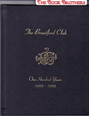 The Brantford Club: One Hundred Years 1898-1998: Leslie,James G.