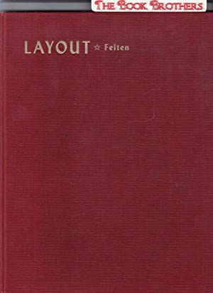 Layout:The Practical Application of the Principles of: Felton,Charles J.