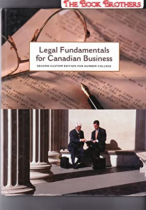 Legal Fundamentals for Canadian Business:Second Custom Edition: Yates,Richard A.