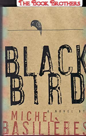 Black Bird: Basilieres, Michel