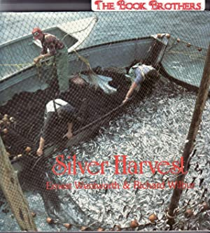 Silver Harvest : The Fundy Weirmen's Story: Wilbur, Richard; Wentworth,
