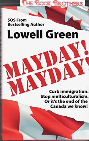 Mayday, Mayday : Curb Immigration and Stop: Green, Lowell