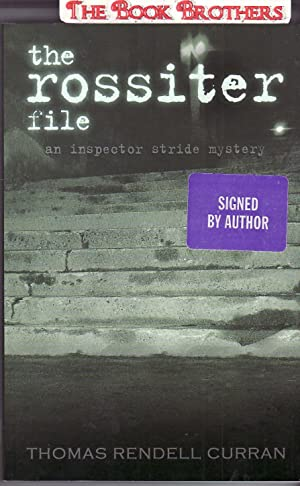 The Rossiter File : An Inspector Stride: Curran, Thomas Rendell