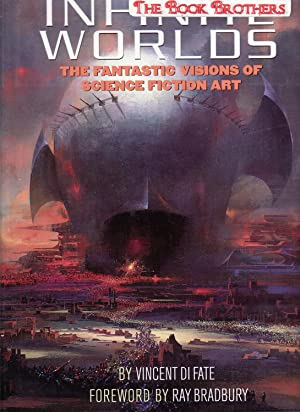 Infinite Worlds:The Fantastic Visions of Science Fiction: DiFate, Vincent
